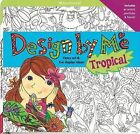 Design by Me Tropical by American Girl Publishing Inc (Spiral bound, 2011)