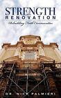 Strength Renovation: Rebuilding Faith Communities by Nick Palmieri (Paperback / softback, 2011)
