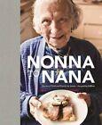 From Nonna to Nana by Jessie + Jacqueline DiBlasi (Hardback, 2014)