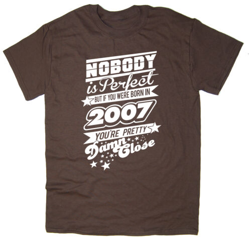 Many Colours Nobody Is Perfect Born in 2007 Mens Funny Printed T-Shirt
