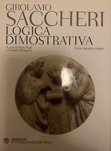 Girolamo Saccheri Logica Dimostrativa. Bompiani. Il Pensiero Occidentale. NUOVO