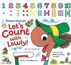 Richard Scarry's Let's Count with Lowly by Richard Scarry (Board book, 2013)