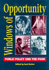 Windows of Opportunity: Public Policy and the Poor by Child Poverty Action Group (Paperback, 1991)