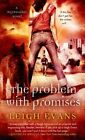 The Problem with Promises by Leigh Evans (Paperback / softback, 2014)