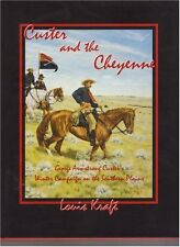 Custer and the Cheyenne: George Armstrong Custer's Winter Campaign on the Southe