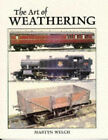 The Art of Weathering by Martyn Welch (Paperback, 1993)
