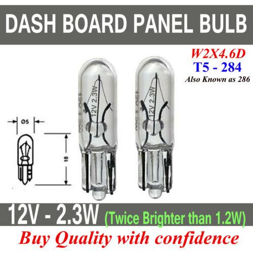 T5 284 12V 2.3W CAPLESS CAR DASH BOARD PANEL BULB W2X4.6D