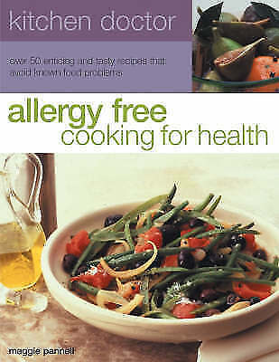 Very Good Pannell, Maggie, Allergy Free: Cooking for Health (Kitchen Doctor), Pa