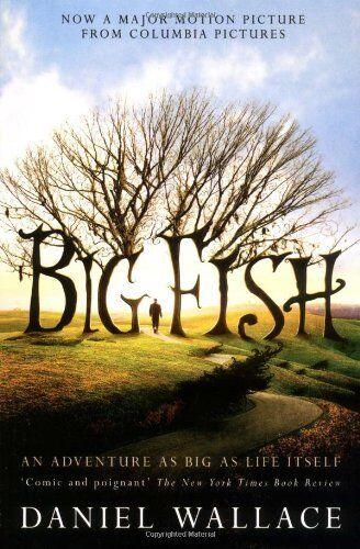 Big Fish By Daniel Wallace. 9780743484251