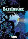 Betelgeuse: v. 1: Survivors by Leo (Paperback, 2009)