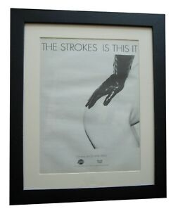 THE-STROKES-Is-This-It-POSTER-AD-RARE-ORIGINAL-2001-FRAMED-EXPRESS-GLOBAL-SHIP