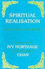 Spiritual Realisation: Inner Values in Everyday Life by Ivy Northage (Paperback, 1995)
