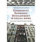 Community Economic Development in Social Work by Nancy Pickering-Bernheim, Joseph B. McNeely, Steven D. Soifer, Cathy L. Costa (Paperback, 2014)