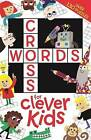 Crosswords for Clever Kids by Gareth Moore (Paperback, 2015)