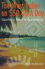 The West Indies on $50.00 a Day: Guesthouse Travel in the Caribbean by Mike Hollywood (Paperback / softback, 2000)