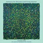 Fantasias for Theremin & String Quartet Carolina Eyck 0634457738720