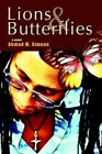 Lions and Butterflies 9780595390298 by Ahmad M Simone Paperback