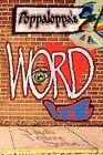 Poppaloppa's Word 9781441537492 by Jacob Taylor Paperback