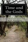 Time and the Gods by Lord Dunsany (Edward J M D Plunkett) (Paperback / softback, 2014)
