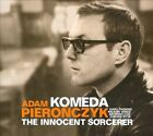 Komeda: The Innocent Sorcerer by Adam Pieronczyk/Krzysztof Komeda (Composer/Piano) (CD, Nov-2010, Jazzwerkstatt)