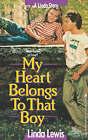 My Heart Belongs to That Boy by Linda K. Lewis (Paperback, 2008)