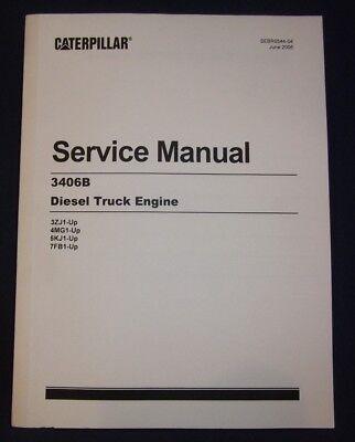 CAT CATERPILLAR 3406B TRUCK SERVICE SHOP REPAIR MANUAL BOOK 3ZJ 4MG 5KJ 7FB EBay