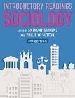 Sociology: Introductory Readings by Philip W. Sutton, Anthony Giddens (Hardback, 2010)