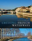 Cruising French Waterways by Hugh McKnight (Paperback, 2005)