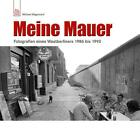 Meine Mauer von Michael Magercord (2011, Gebundene Ausgabe)