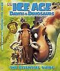 Ice Age, Dawn of the Dinosaurs : The Essential Guide by Dorling Kindersley Publishing Staff (2009, Hardcover)