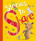 Stories to Share by Little Tiger Press Group (Hardback, 2014)