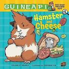 Hamster and Cheese by Colleen AF Venable (Hardback, 2010)