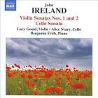 John Ireland: Violin Sonatas Nos. 1 & 2; Cello Sonata (CD, Aug-2010, Naxos (Distributor))