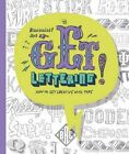 Get Lettering: How to Get Creative with Type by Rian Hughes (Paperback, 2016)