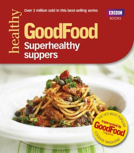 1 of 1 - Good Food: Superhealthy Suppers (Good Food 101) By Anonymous,Good Food Magazine