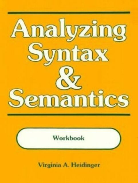 Analyzing Syntax and Semantics : A Self-Instructional Approach for Teachers and