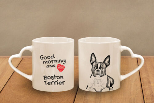 "Boston Terrier ceramic cup, mug ""Good morning and love, heart"", CA"