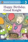 Happy Birthday, Good Knight by Shelley Moore Thomas (Paperback / softback)