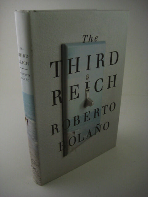 1st/1st Printing THE THIRD REICH Roberto Bolano MODERN Classic