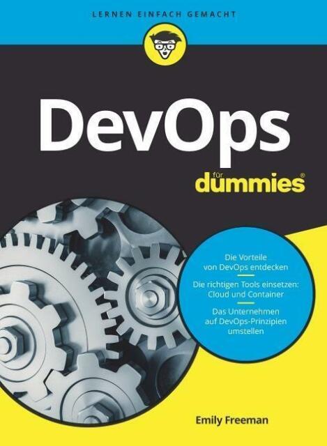 DevOps für Dummies | Emily Freeman | 2019 | deutsch | NEU