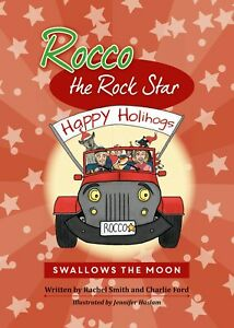Rocco-the-Rock-Star-Swallows-the-Moon-Children-039-s-Book-Christmas-Book