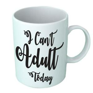 I Can/'t Today Adult Travel Work Cute Coffee Cup Gift Novelty Mug Drink Office