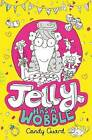 Jelly Has a Wobble by Candy Guard (Paperback, 2015)