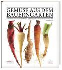 Gemüse aus dem Bauerngarten von Thomas Ruhl (2014, Kunststoffeinband)