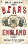 The Bears of England by Mick Jackson (Hardback, 2009)