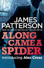 Along Came a Spider by James Patterson (Paperback, 2012)