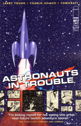 1 of 1 - ASTRONAUTS IN TROUBLE (2015) #2 (of 11) New Bagged