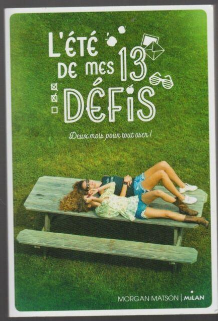 L Ete De Mes 13 Defis Morgan Matson Roman Livre Ado Jeunesse