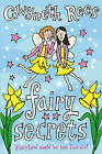 Fairy Secrets: Fairyland Could be Lost Forever! by Gwyneth Rees (Paperback, 2008)