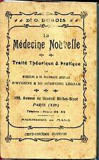 LA MEDECINE NOUVELLE - 101e édiiton - Dr O. Dubois